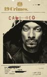 2019 19 Crimes Snoop Cali Red