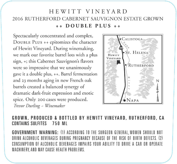 2016 Hewitt Vineyard Double Plus Rutherford Cabernet Sauvignon Back Label