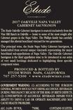 2017 Etude Oakville Napa Valley Cabernet Sauvignon Back Label, image 3